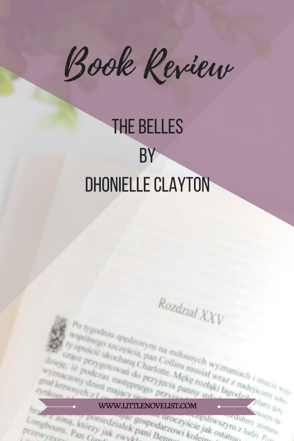 Book Review - The Belles (The Belles #1) by Dhonielle Clayton.png