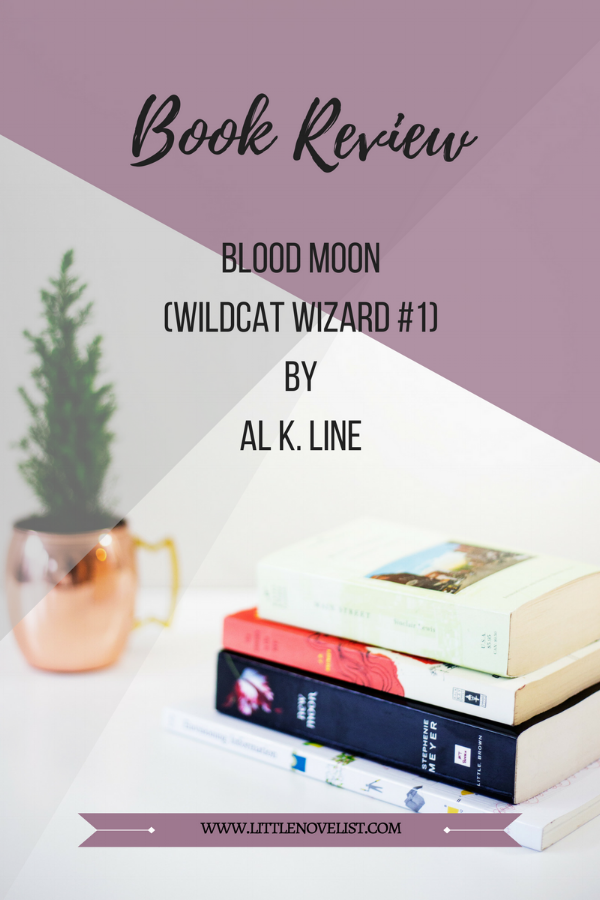 Book Review - Blood Moon (Wildcat Wizard #1) by Al K. Line.png
