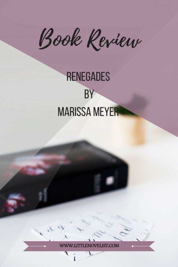 Book Review - Renegades (Renegades #1) by Marissa Meyer.png