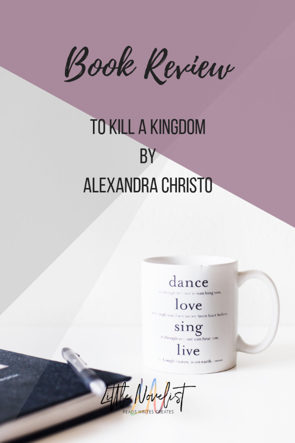 Book Review - To Kill a Kingdom by Alexandra Christo.png