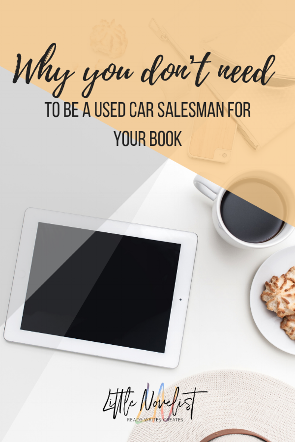 Why you don't need to be a Used Car Salesman for your Book.png