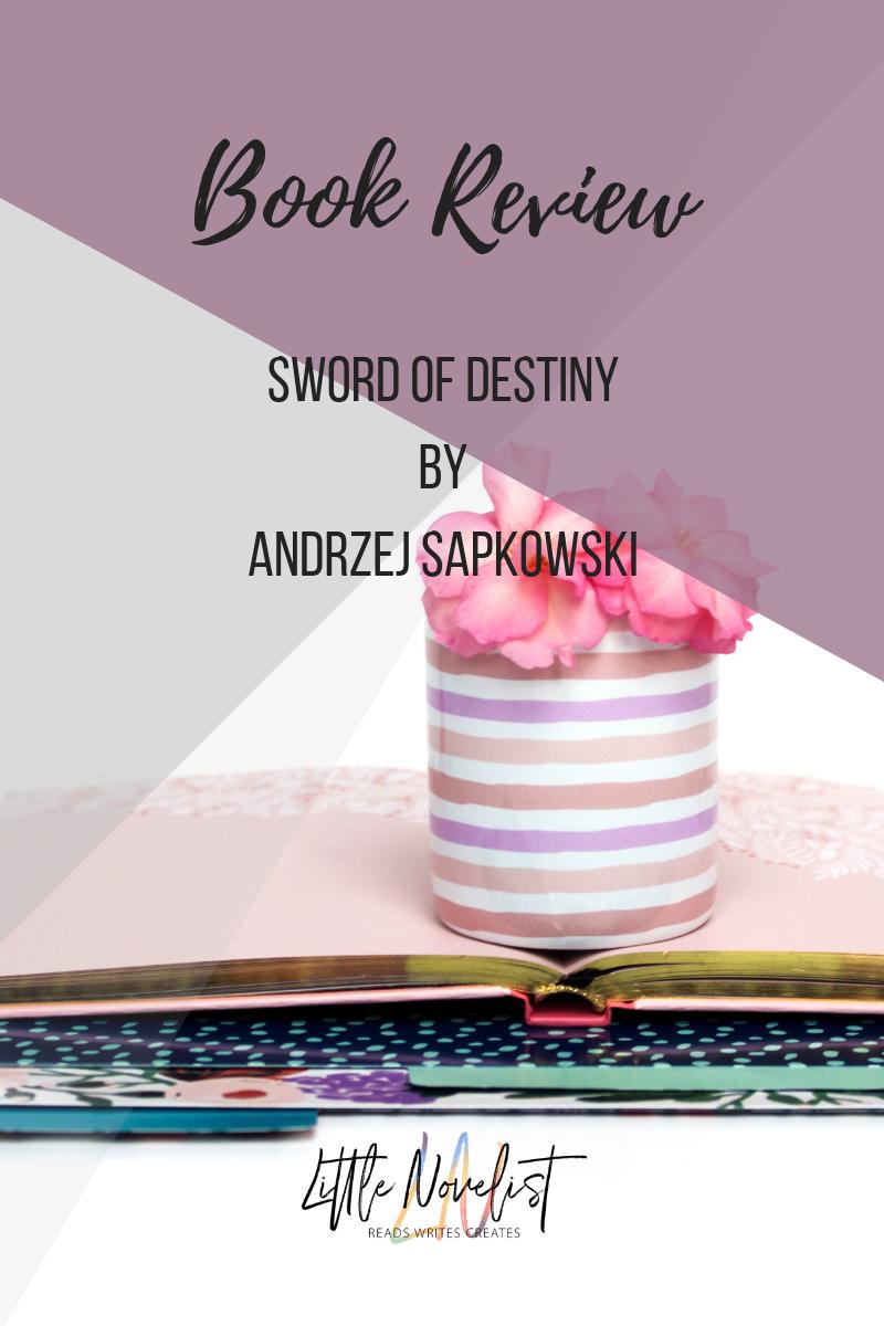 Book Review - Sword of Destiny (Saga o Wiedźminie #2) by Andrzej Sapkowski.png