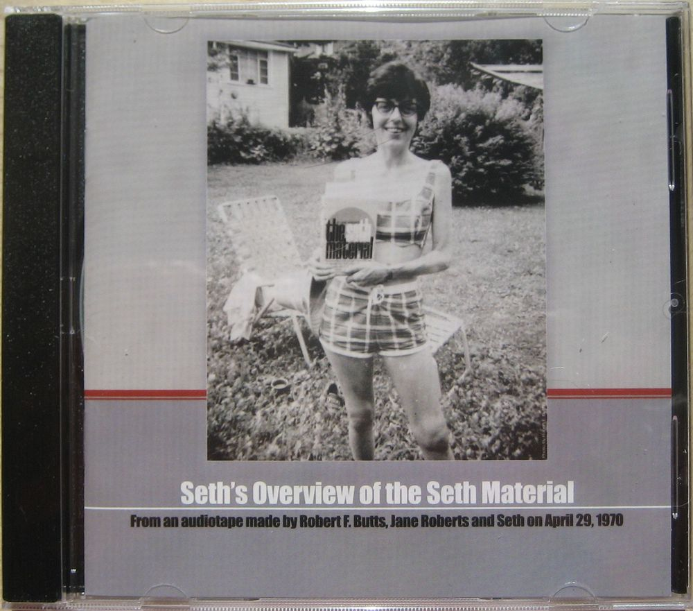 Seth's Overview of Seth Material - A new Seth CD