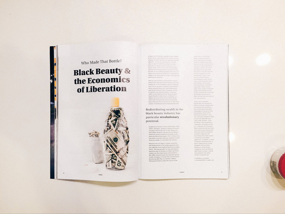 Pg. 48: Black Beauty & the Economics of Liberation Words by Chelsea Johnson Photography by Nkrumah, Styling by Priscilla Amado, Hair by Ancestral Strands.