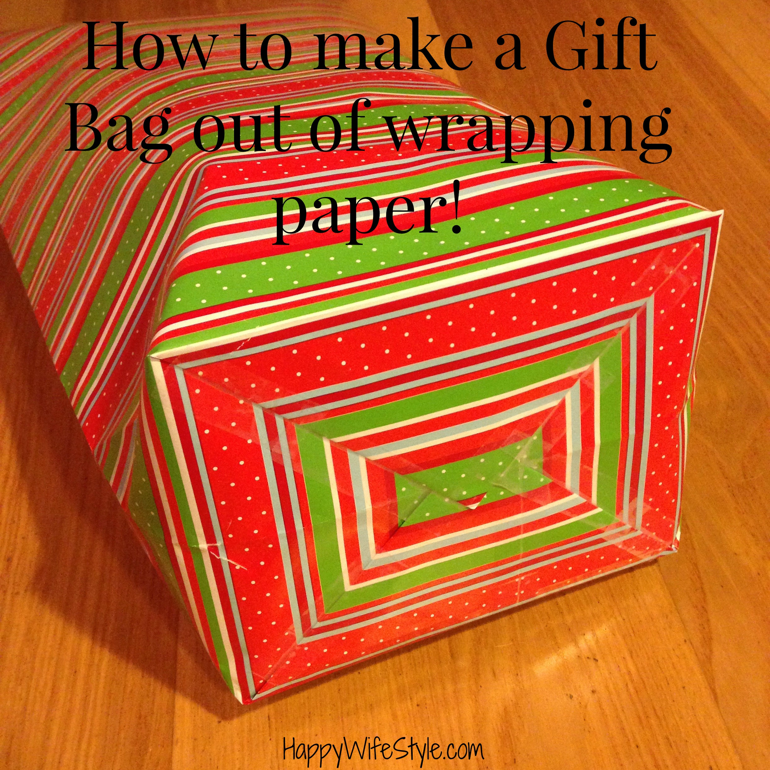 How to make a gift bag out of wrapping paper happy - How to make a gift with paper ...