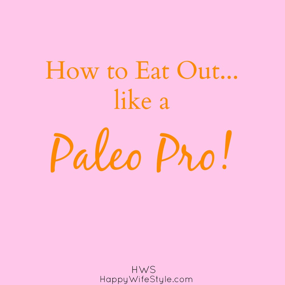 how-to-eat-out-paleo