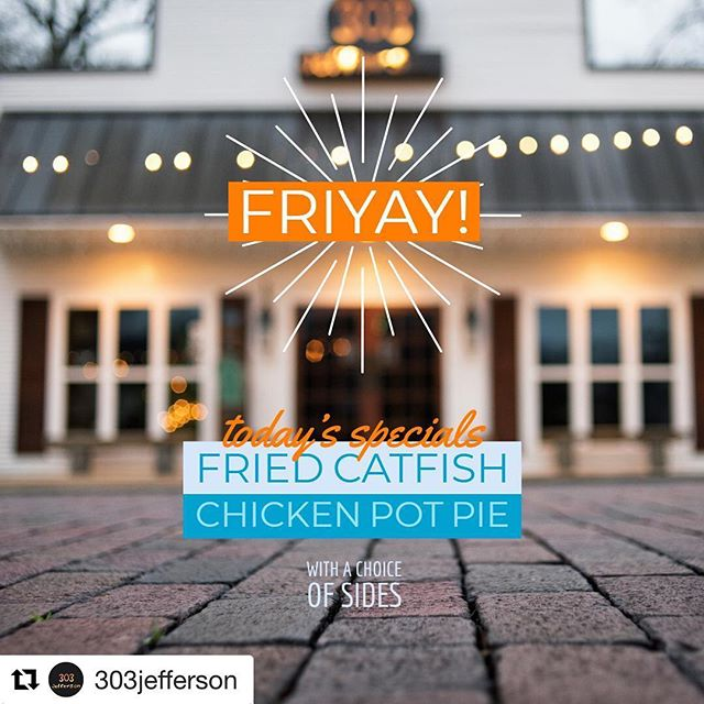 #Repost @303jefferson ・・・ It's Friday yall! Today's specials are Fried Catfish (of course) and Chicken Pot Pie  #catfish #friedcatfish #fishonfridays #havemercy #chickenpotpie #southernfood #comfortfood #meatandthree #friyay