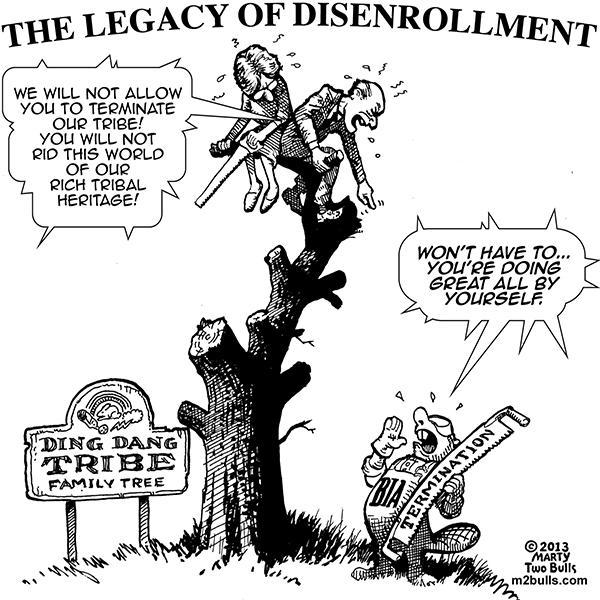an essay on the federal origins of disenrollment galanda broadman  n country disenrollment termination marty two bulls