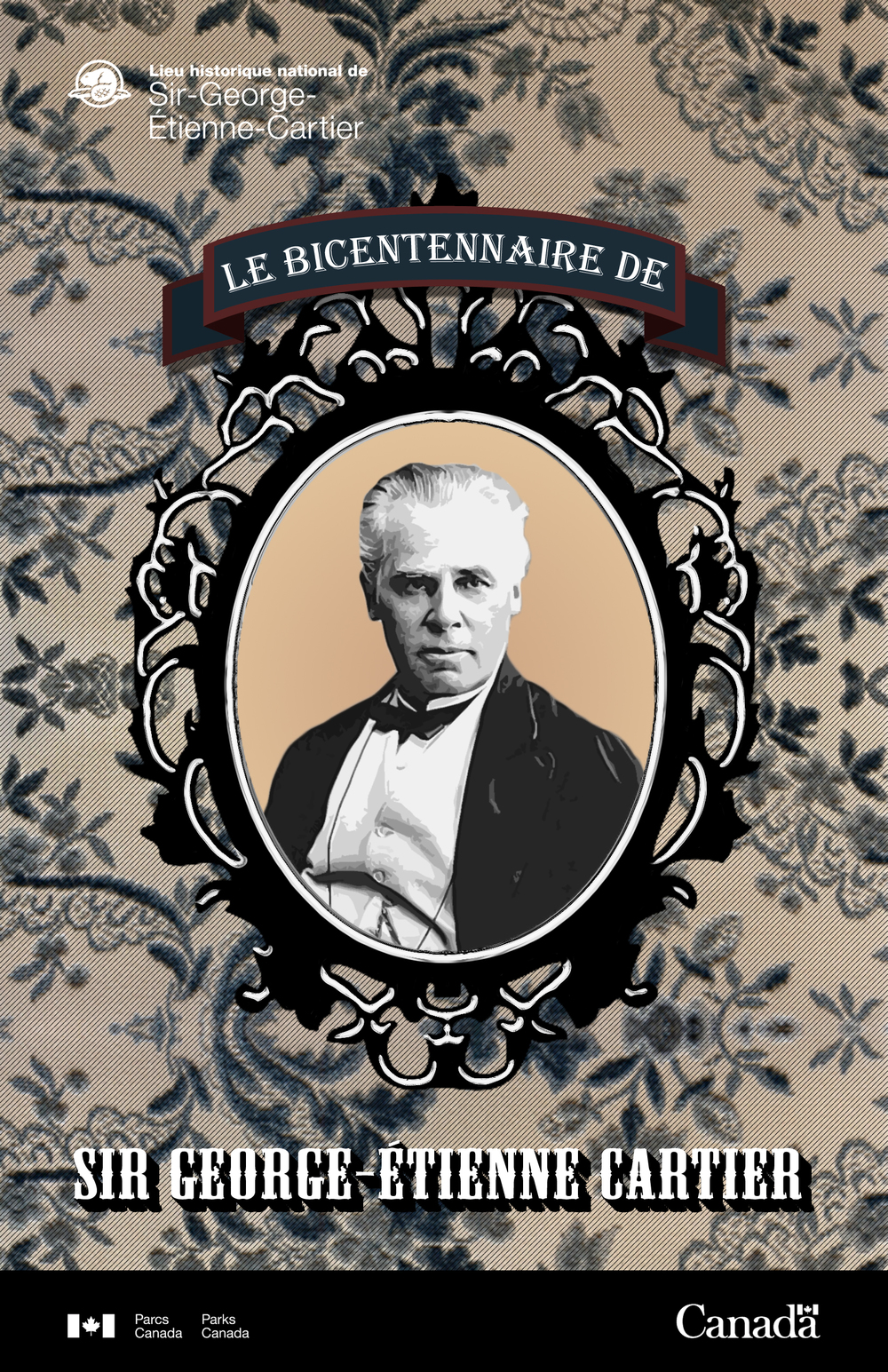 Promotional poster for the 200th anniversary celebrations of the birth of Sir George-Étienne Cartier held at the Sir-George-Étienne-Cartier National Historic Site