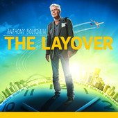 Anthony Bourdain's The Layover