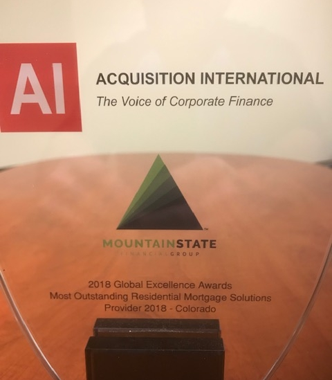 Recipient of the  Most Outstanding Residential Mortgage Solutions Provider 2018 - Colorado  from Acquisition International's 2018 Global Excellence Awards