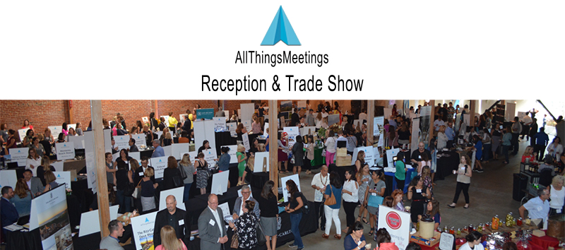 reception and trade show all things meetings