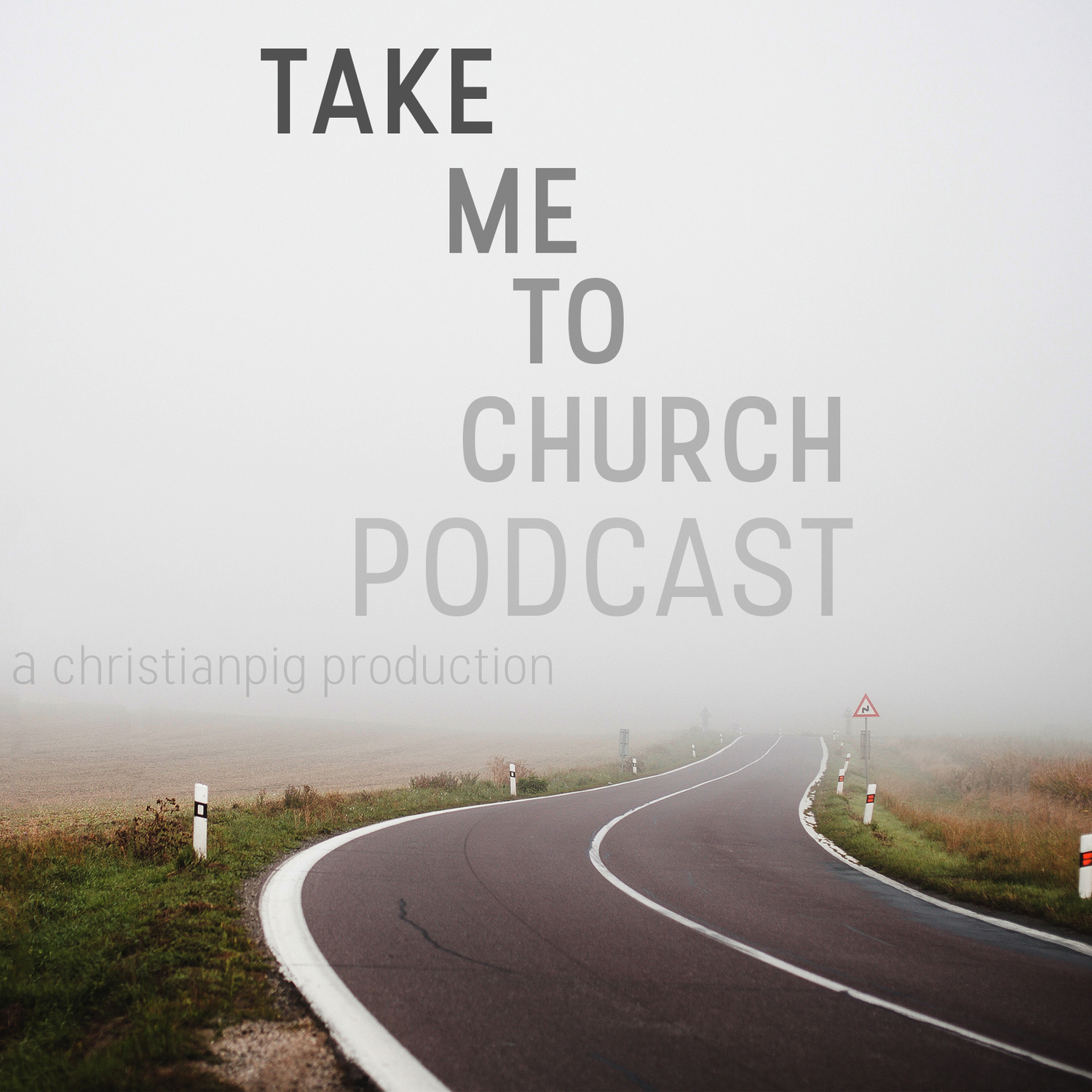 Take Me To Church Podcast