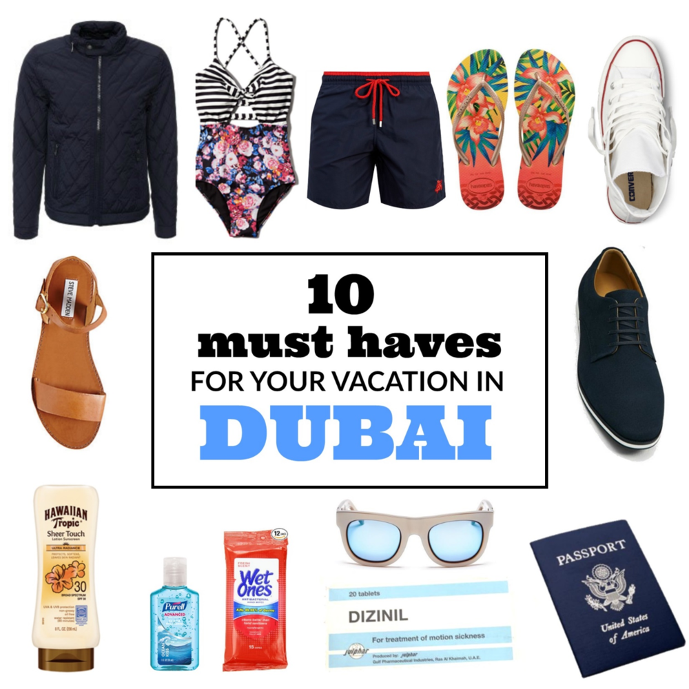 10 Must Haves for Your Vacation in Dubai