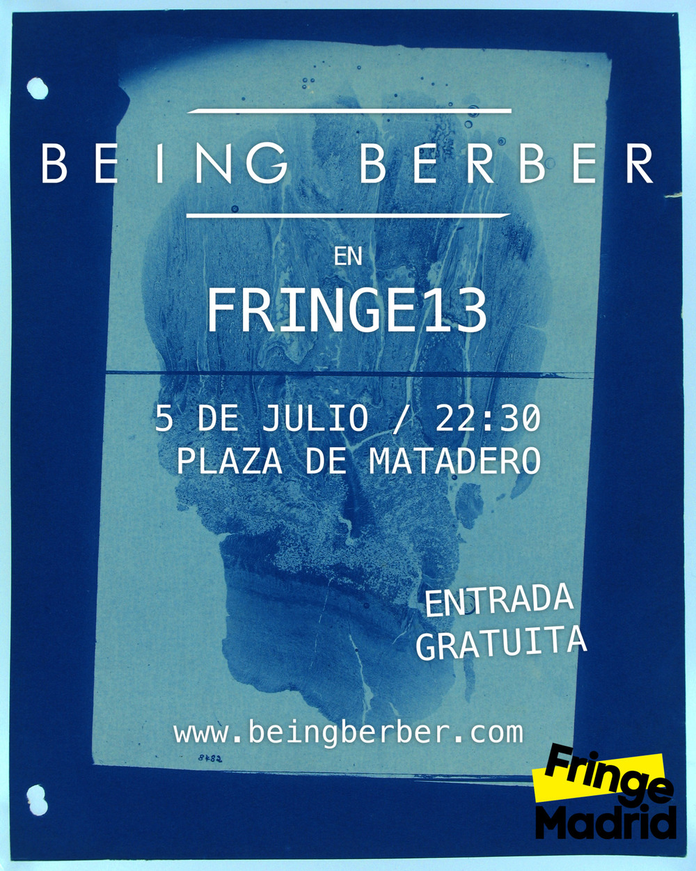 Being Berber is a Fringe Event. You have been warned. 05/07/13  22:30h www.fringemadrid.com/musica/