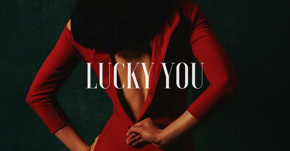 LUCKY YOU(1).jpg