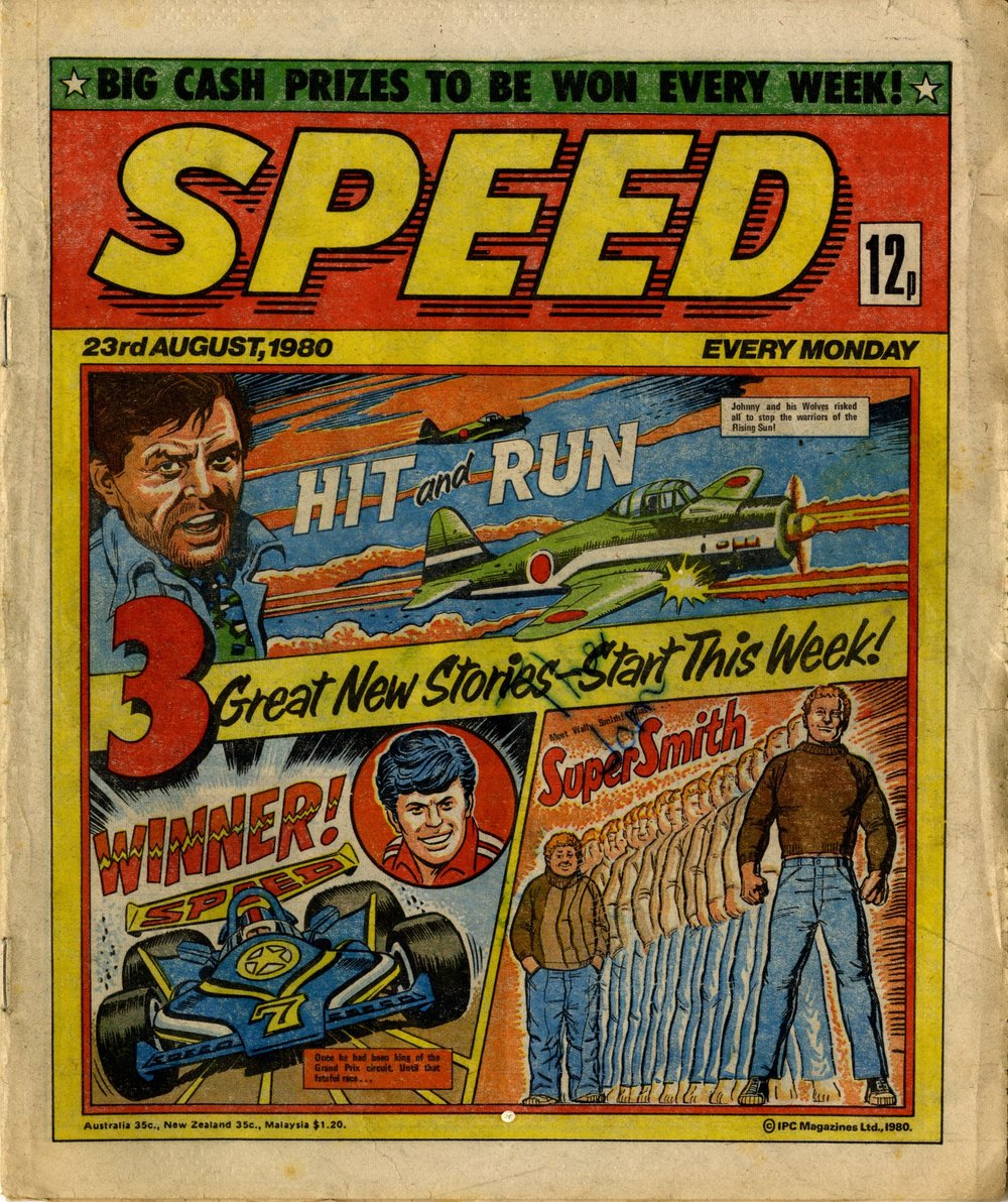 23 August 1980: Speed (Hit and Run: Mike Western (artist), Winner!: Ron Turner (artist), Super Smith: John Gillatt (artist))
