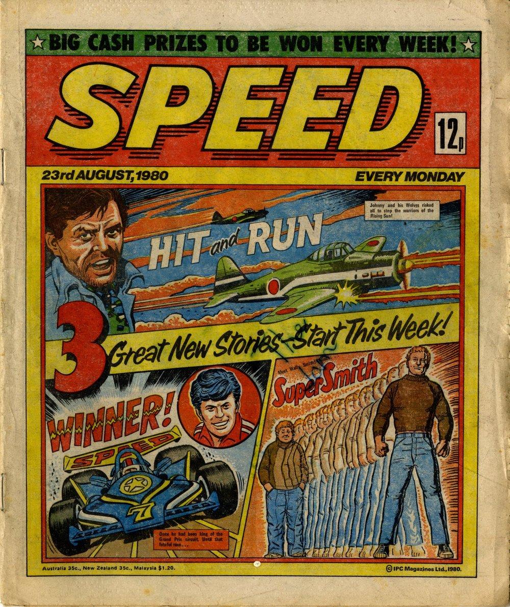 23 August 1980: Speed (Hit and Run: Mike Western (artist), Winner!: Ron Turner (artist), Super Smith: John Gillatt (artist))