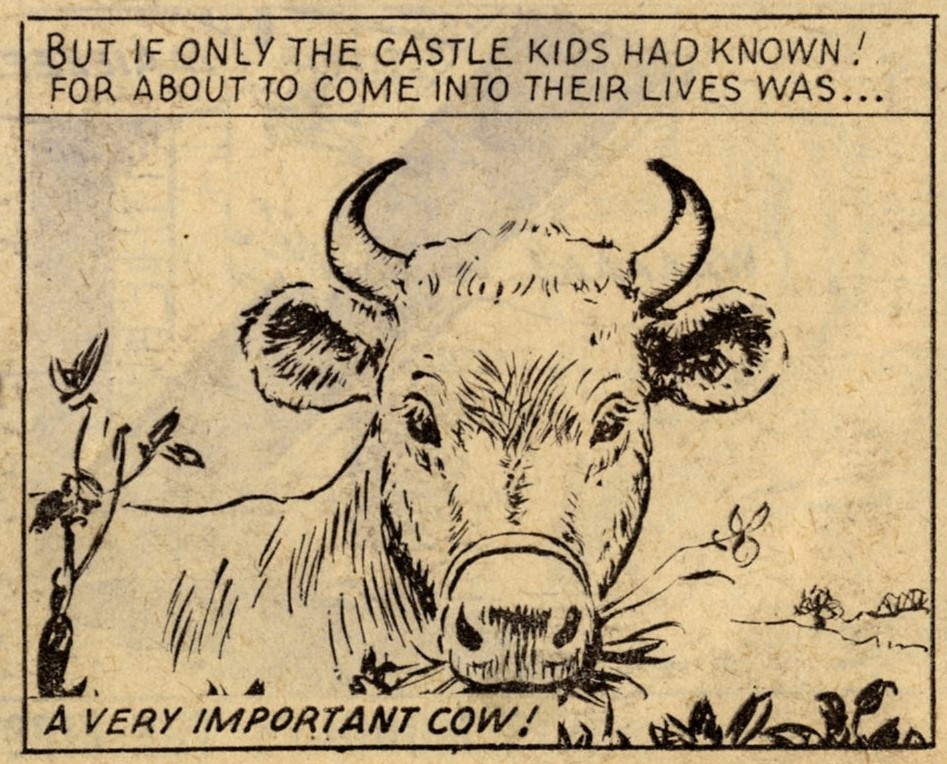 The Castle Kids and the Very Important Cow: creators unknown