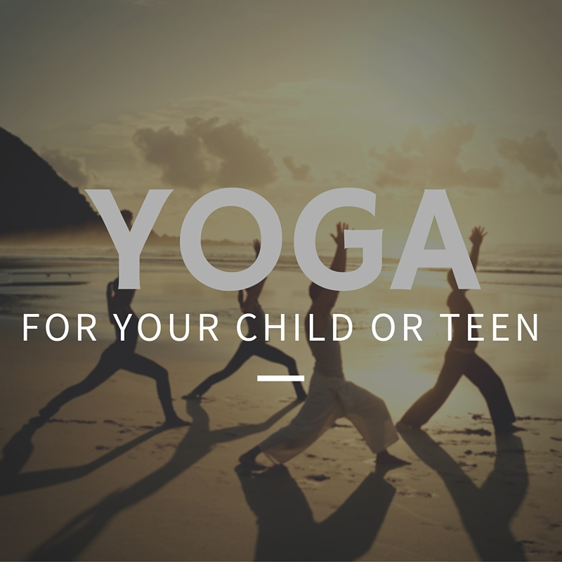yoga for your teen