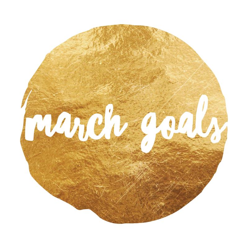 March Goals.png