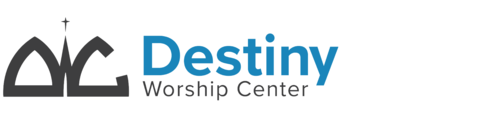 Destiny Worship Center