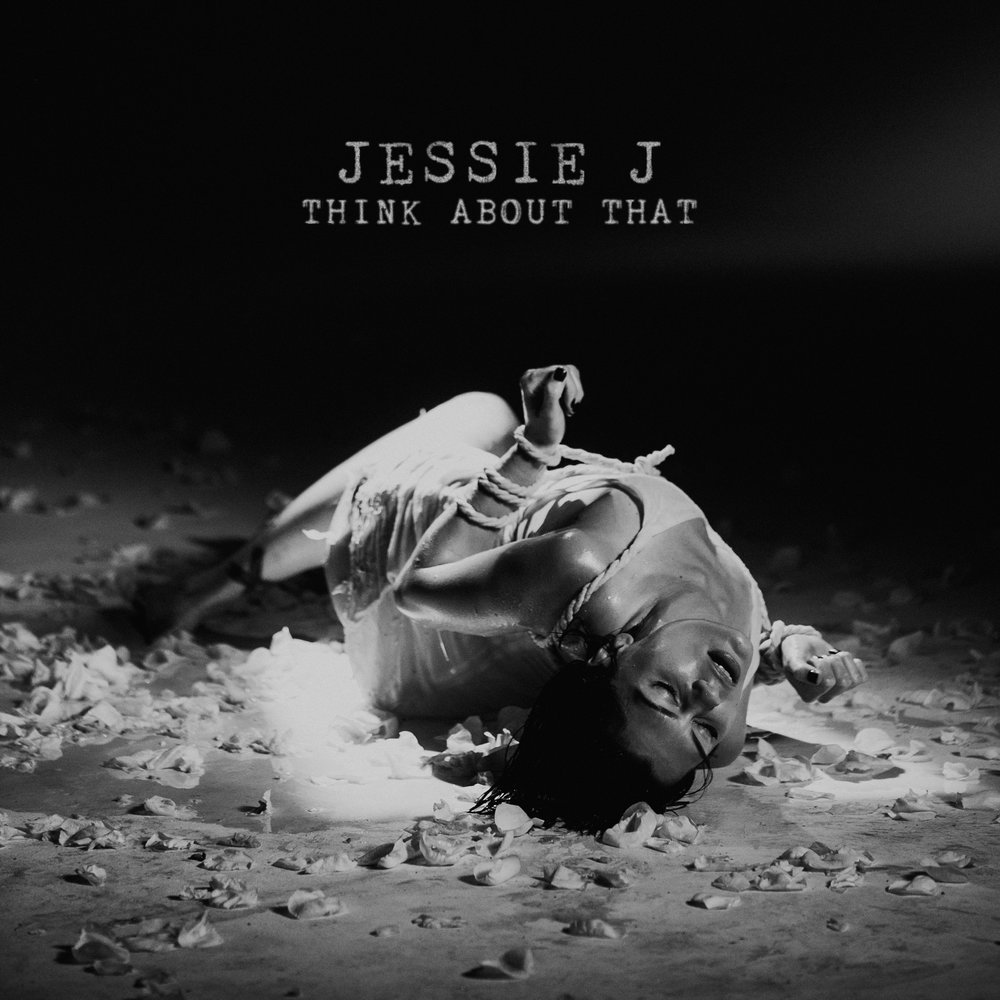 JessieJ_ThinkAboutThat_final.jpg