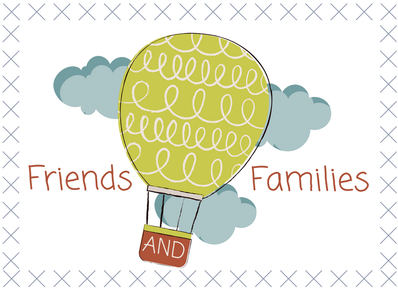 Click Here for Upcoming Friends  & Families Events!