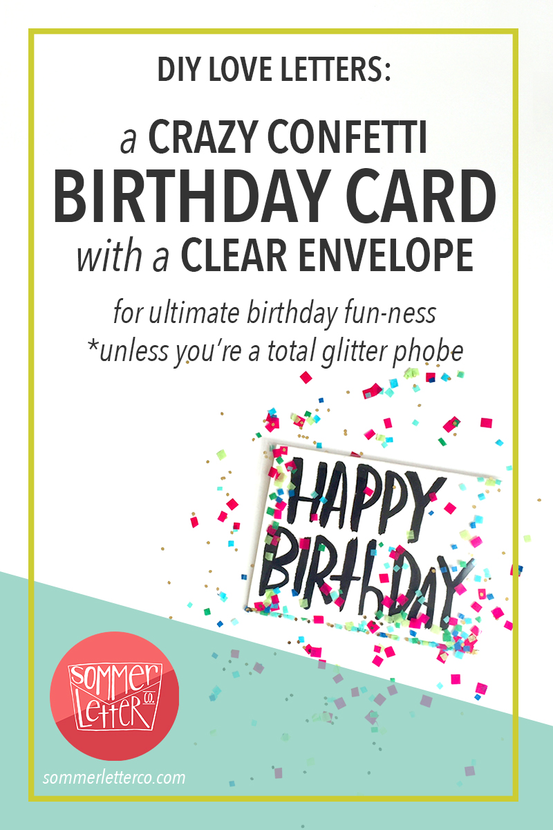 Confetti Birthday Card with a clear envelope by Sommer Letter Co.