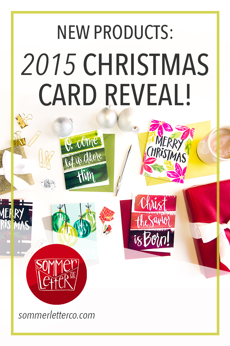 Sommer Letter Co. Christmas card reveal 2015