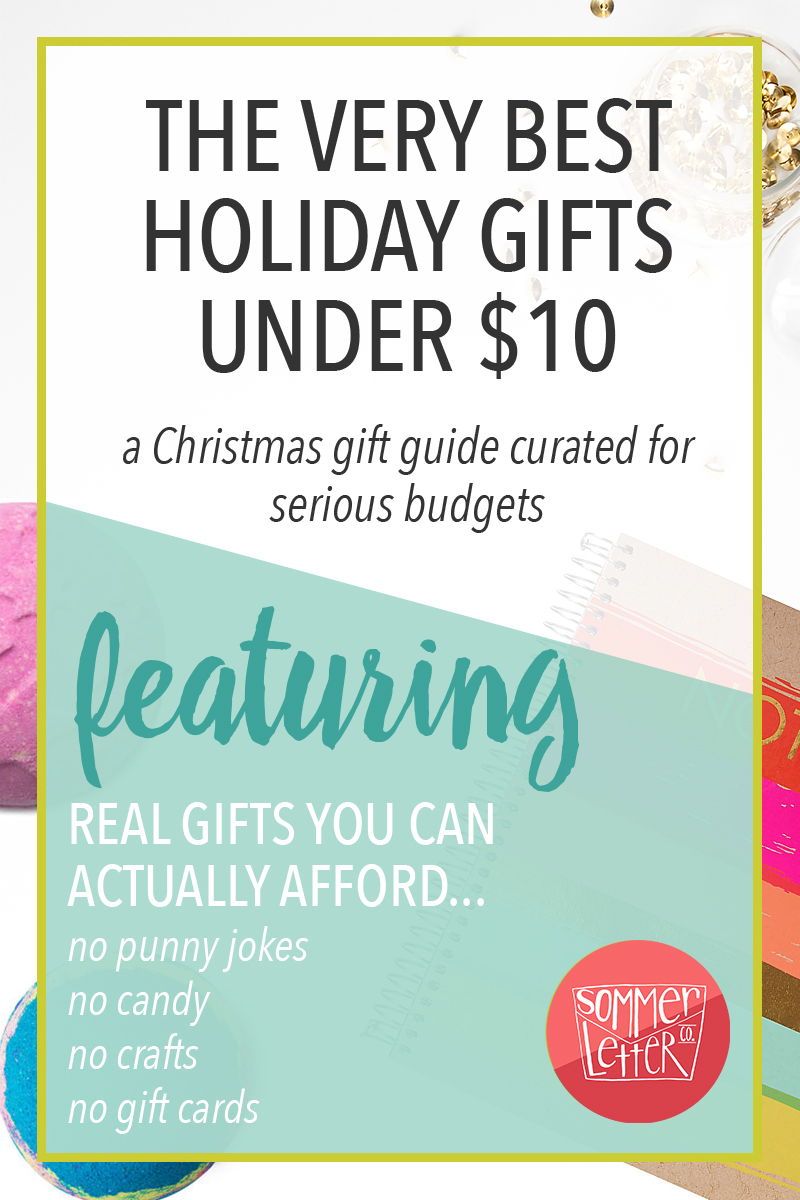 The very best holiday gifts under $10 - a Christmas gift guide for serious budgets