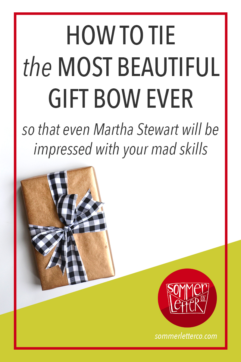 How to tie a perfect gift bow for Christmas | Tutorial by Sommer Letter Co
