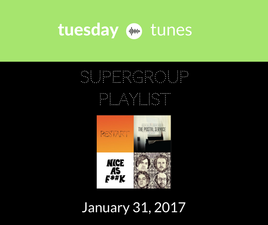 Tuesday Tunes Supergroup Playlist