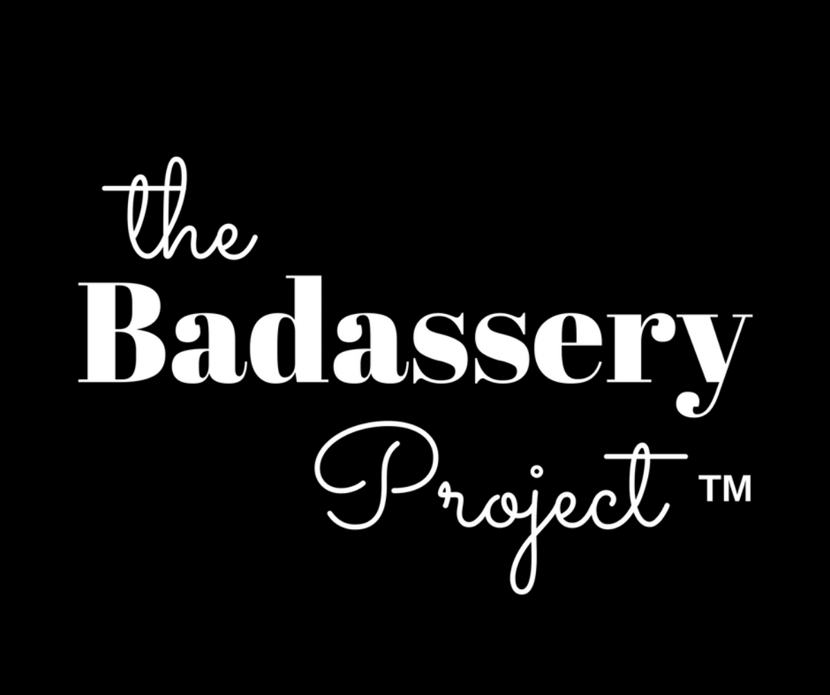 the Badassery Project
