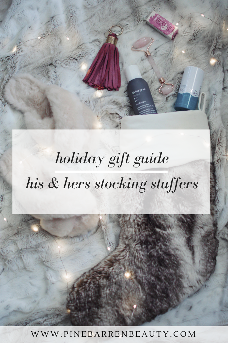 Stocking Stuffers: His & Hers | Pine Barren Beauty | holiday gift guide, stocking stuffer ideas for him, stocking stuffer ideas for her, stocking stuffers under $50