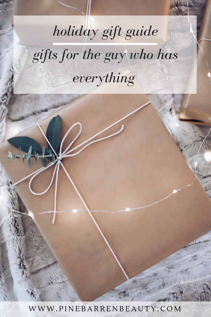 Gifts for the Guy Who Has Everything | Pine Barren Beauty | gifts for him, gifts for guys, holiday gift wrap idea