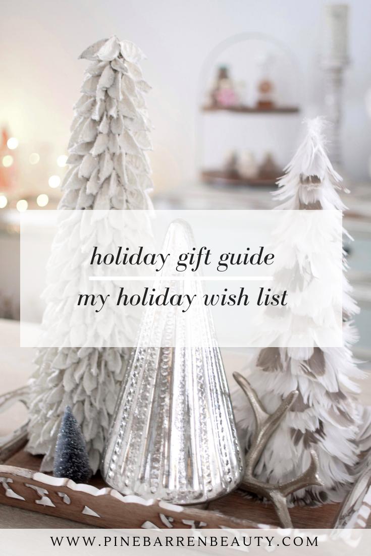 My Christmas Wish List | Pine Barren Beauty