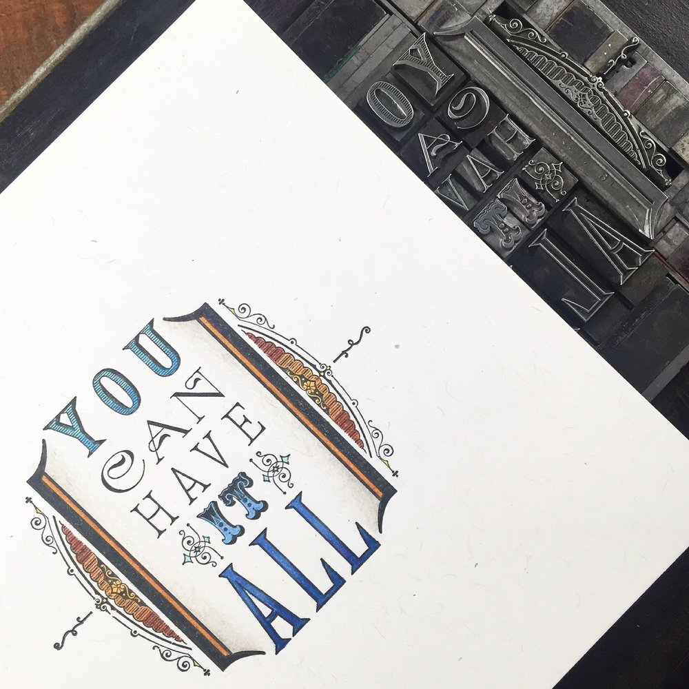'You Can Have it All' colored print
