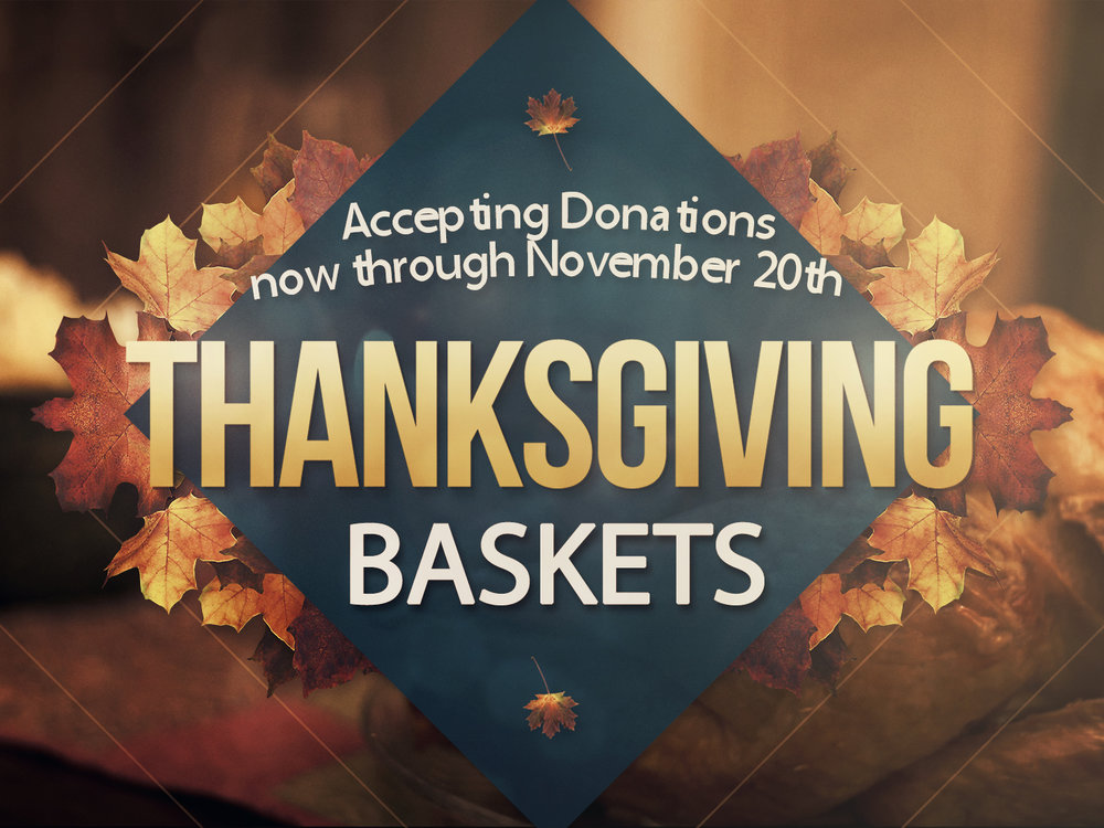 Thanksgiving Baskets - SD Crop.jpg