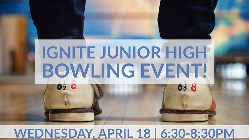 Ignite Junior High Bowling Event - WEB.png