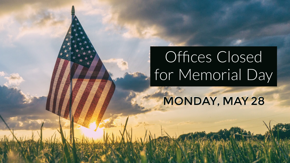 Offices Closed - Memorial Day 2018.png