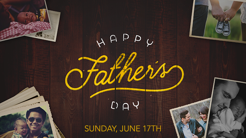 06.17.2018 Fathers Day WEB with date.jpg