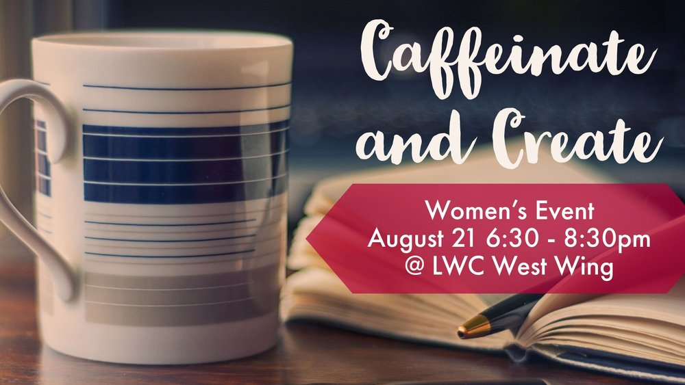 Caffeinate & Create Womens Event.jpg