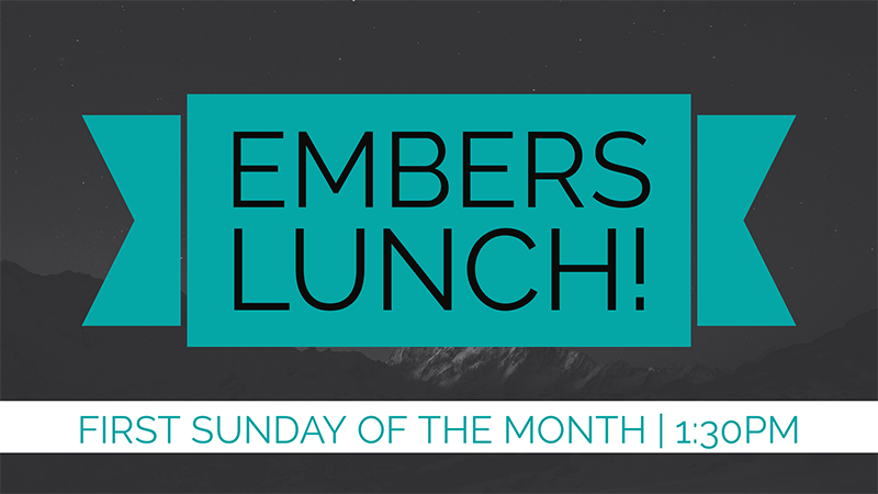 Embers Lunch - First Sunday of the Month - WEB.png