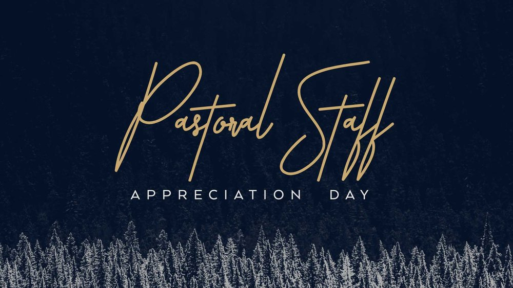 Pastoral Staff Appreciation - No Date.jpg