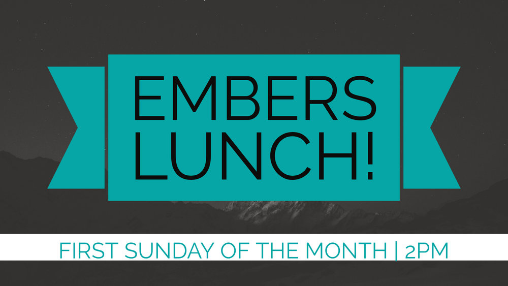 Embers Lunch - 2pm.jpg