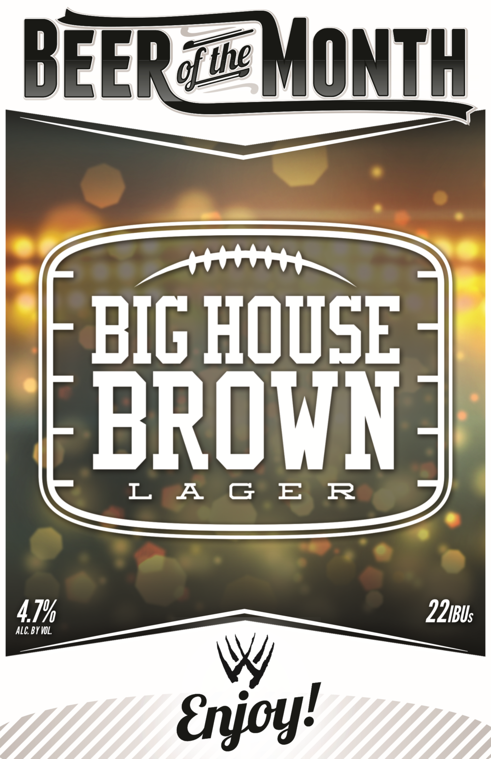 Big House Brown Beer Poster