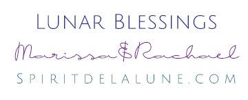 Lunar Blessings Marissa and Rachael