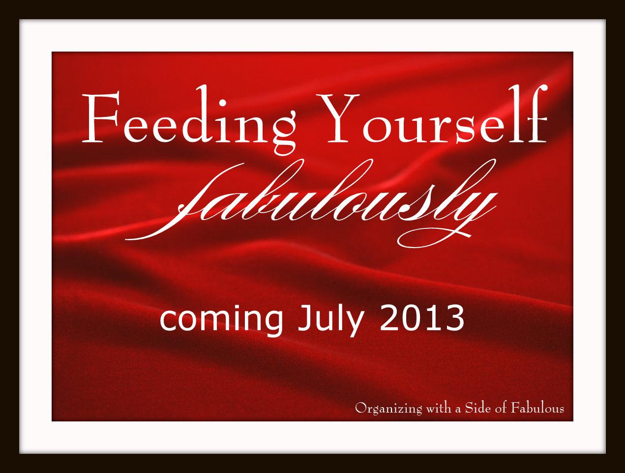 Feeding Yourself Fabulously