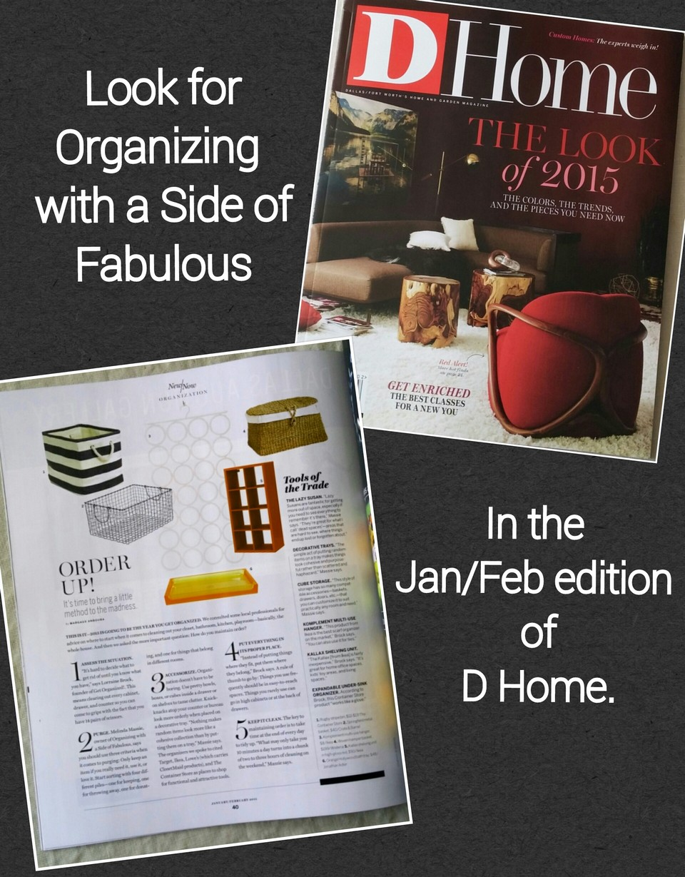 Organizing with a Side of Fabulous in D Home Magazine